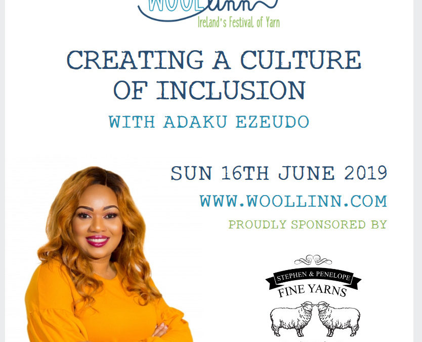 Creating a Culture of Inclusion with Adaku Ezeudo is Now Live