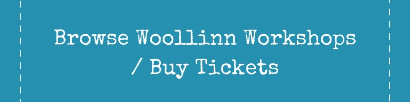 Browse Woollinn Workshops and Buy Tickets Button
